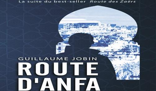 """Après la """"Route des Zaërs"""", Guillaume Jobin emprunte la  """"Route d'Anfa"""""""