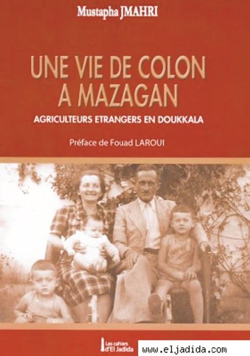 """""""Une vie de colon à Mazagan"""" de Mustapha Jmahri traduit en arabe"""