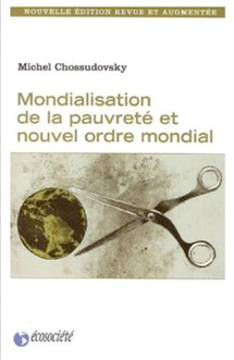 Retour sur un ouvrage de Michel Chossudovsky