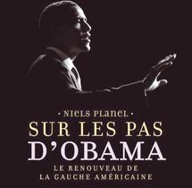 Sur les pas d'Obama  : Les secrets d'une victoire