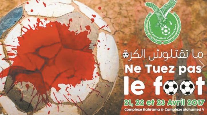 """""""Ne tuez pas le foot"""" : Louable initiative pour combattre la violence sous toutes ses formes"""