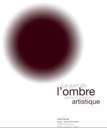 Colloque international à l'Espace d'art à Casablanca : La part de l'ombre dans la création artistique