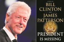 """Le président a disparu"", un roman de Bill Clinton"