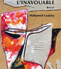 """Nouvel ouvrage de Mohamed Loakira: """"L'inavouable"""" dans les rayons"""