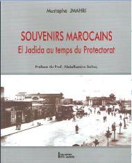 Au Carrefour des livres à Casablanca :  Mazagan retrouve ses «Souvenirs marocains»