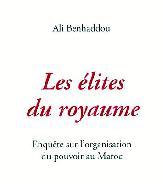 """A propos du dernier ouvrage d'Ali Benhaddou : La production des élites se réalise dans """"l'informel"""""""