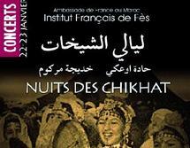 L'Institut français de Fès célèbre l'Aïta au Complexe culturel Al Houria : La capitale spirituelle accueille «Les Nuits des Chikhates»