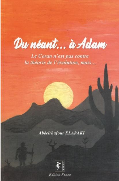 """""""Du néant… à Adam"""", nouvelle publication d'Abdelrhafour Elaraki"""