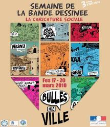 Troisième Festival de la bande dessinée, «Bulles en ville», de Fès  :  La capitale spirituelle célèbre la caricature sociale