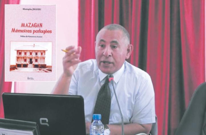Nouvel ouvrage de Mustapha Jmahri : Des personnalités marquantes de l'histoire d'El Jadida