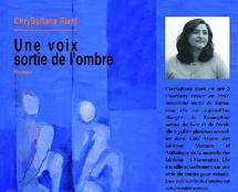 """""""Une voix sortie de l'ombre"""" est le premier roman de ChrySultana Rivet : Un auteur est né"""