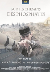 """""""Sur les chemins des phosphates"""", un documentaire retraçant les convoitises européennes sur le Maroc"""