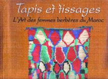 Tapis et tissages : l'art des femmes berbères du Maroc