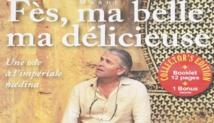 """""""Fès ma belle, ma délicieuse'', un film poétique sur les charmes de la cité idrisside"""