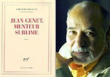 L'écrivain Tahar Ben Jelloun évoque l'éternel insoumis et révolté : Récit de douze années de rencontres avec Jean Genet