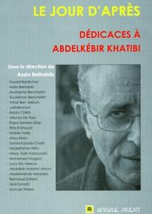 Sous la direction de Assia Belhabib : Un livre en hommage à Abdelkébir Khatibi