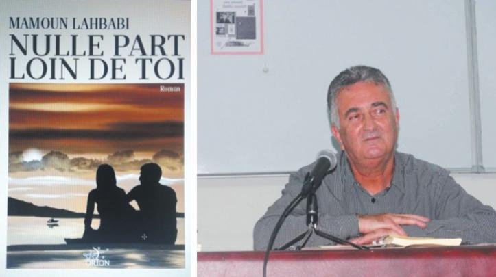 """Nulle part loin de toi""  de Mamoun Lahbabi"
