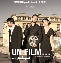 Premier long métrage du Marocain Mohamed Achour : «Un film» bien inspiré