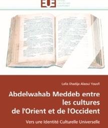 Nouvel ouvrage de Lalla Khadija Alaoui Yousfi : Meddeb ou l'identité culturelle universelle