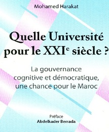 Dans un récent ouvrage : Mohamed Harakat s'interroge sur l'Université du XXIème Siècle