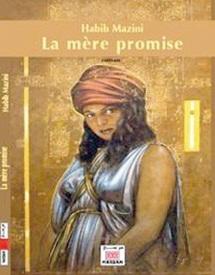 Autour de son roman «La mère promise» : Rencontre littéraire avec Habib Mazini