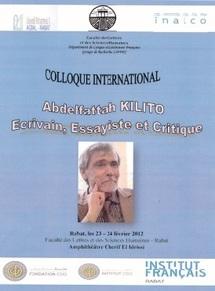 Faculté des lettres et des sciences humaines de Rabat : Colloque international autour de l'œuvre d'Abdelfattah Kilito