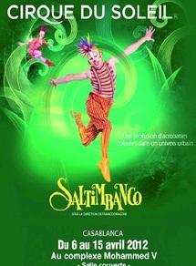 13 représentations du spectacle «Saltimbanco» : Le Cirque du Soleil dresse son chapiteau à Casablanca