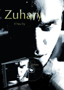 """« If you try », le premier single de l'artiste dans les bacs: Zuhary et ses """"sept  étapes pour aimer"""""""