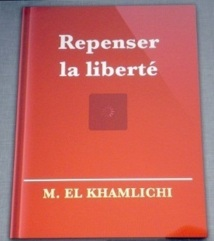 Premier livre marocain diffusé sur Ipad et Iphone : «Repenser la liberté» de Mohamed El Khamlichi