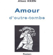 """En marge de l'exposition «Transhumance» à Casablanca : Signature du roman """"Amour d'outre-tombe"""" d'Aissa Ikken"""