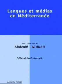 """Parution de l'ouvrage """"Langues et médias en Méditerranée"""": De la recherche pour renforcer les coopérations inter-universitaires"""