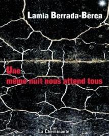 """Cérémonie de présentation du nouveau roman de Lamia Berrada-Berca : """"Une même nuit nous attend tous"""" à Casablanca"""