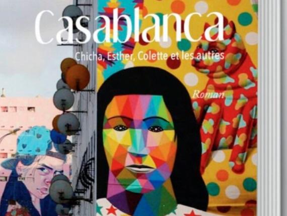 """""""Casablanca: Chicha, Esther, Colette et les autres"""", une intrigue policière de Valérie Morales-Attias"""