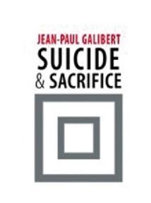 """Jean-Paul Galibert, auteur de «Suicide et sacrifice» : """"Il me semble qu'il est impossible de laisser l'islam aux islamistes radicaux"""""""