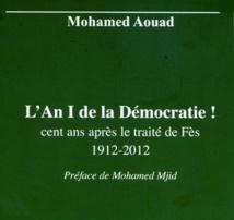"""""""L'An I de la démocratie! Cent ans après le traité de Fès 1912-2012"""""""