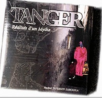 "Rachid Tafersiti présente ""Tanger, réalités d'un mythe"""