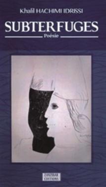 Subterfuges de Kh. Hachimi Idrissi  Une poésie salvatrice