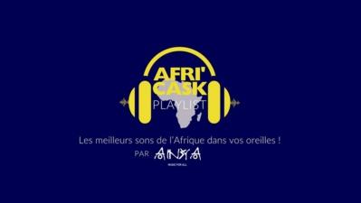 Afri'Cask, un nouveau concept musical de playlist africaine