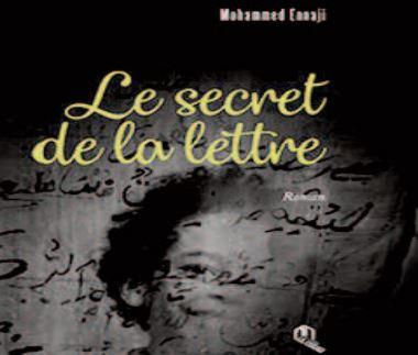 """""""Le secret de la lettre """" , nouveau roman de Mohammed Ennaji"""