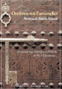 L'histoire du Maroc à travers celle d'une famille de Fès
