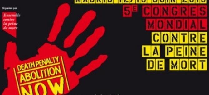 Congrès mondial contre la peine de mort à Madrid