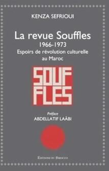 """L'histoire de la revue """"Souffles"""" revisitée par Kenza Sefrioui"""