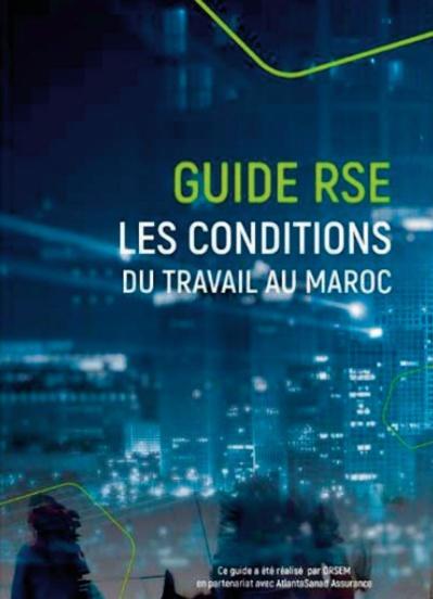 L'ORSEM et AtlantaSanad Assurance publient un guide RSE sur les conditions de travail au Maroc