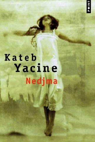 La femme dans Nedjma de Kateb Yacine