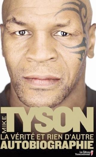 Sortie de l'autobiographie de Mike Tyson