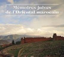 Mémoires juives de l'Oriental marocain