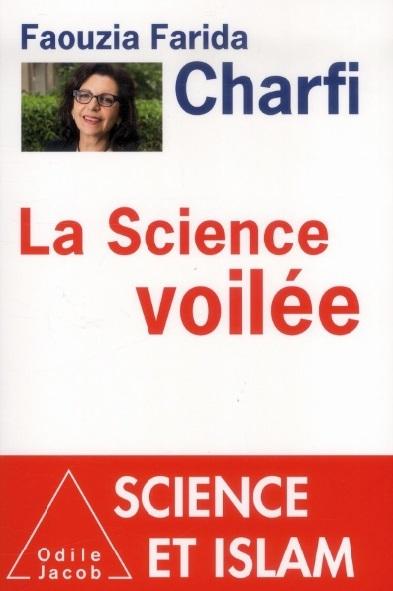 """Faouzia Farida Charfi, ex-secrétaire d'Etat tunisienne à l'Enseignement supérieur et auteur de l'ouvrage """"La science voilée"""""""