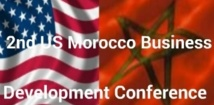 La «Morocco-US Business Development Conference» en conclave à Rabat