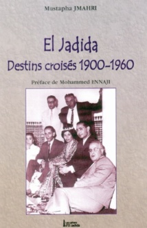 Mustapha Jmahri revisite l'histoire d'El Jadida