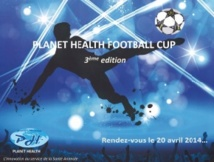 3ème édition  de «Planet  health  football cup»
